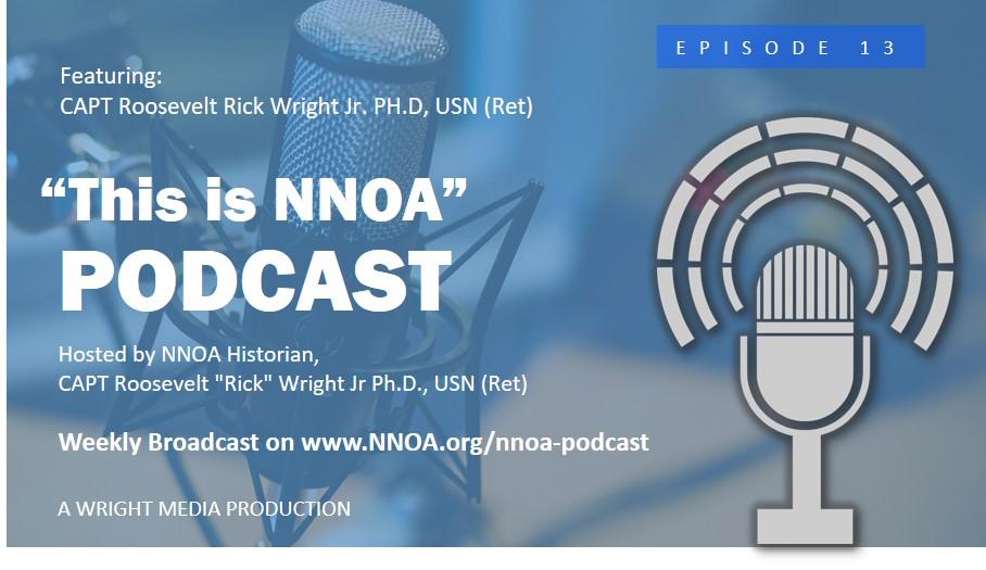 """Podcast Episode 13: CAPT Roosevelt """"Rick"""" Wright Jr Ph.D., USN (Ret)"""