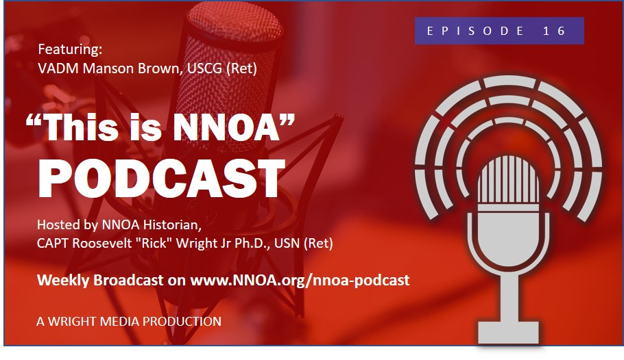 Podcast Episode 16: VADM Manson Brown, USCG (Ret)